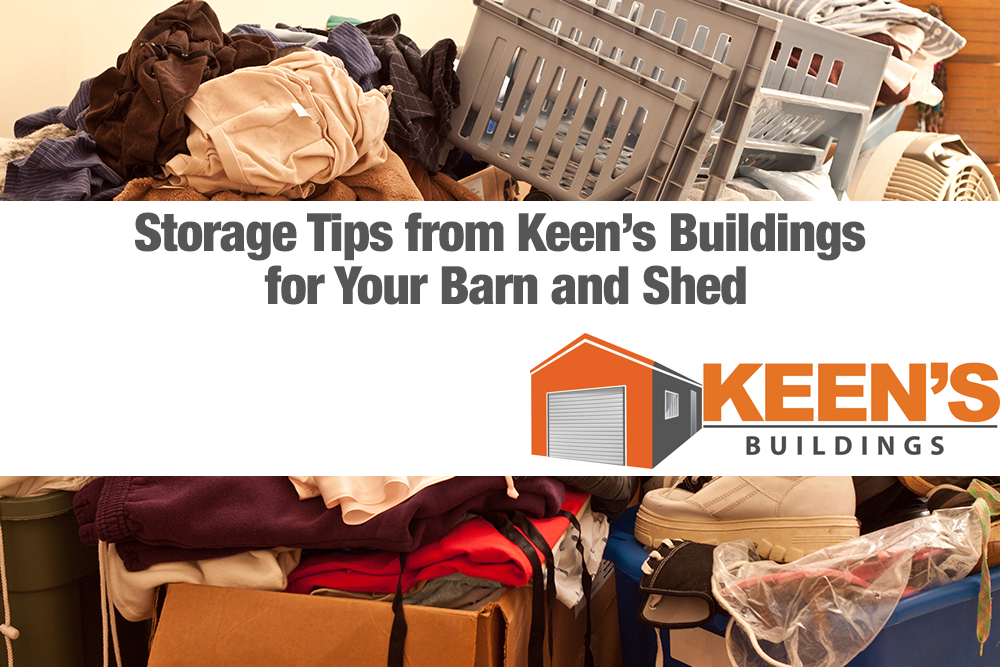 Storage-Tips-from-Keens-Buildings-for-Your-Barn-and-Shed